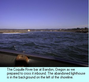 Crossing the Coquille River bar at Bandon, Oregon.